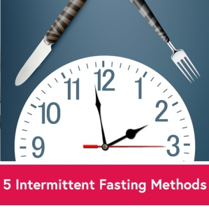 5-Intermittent-Fasting-Methods-Which-One-Is-Right-for-You